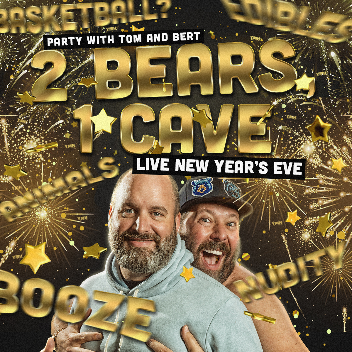 2 Bears, 1 Cave - Live New Year's Eve