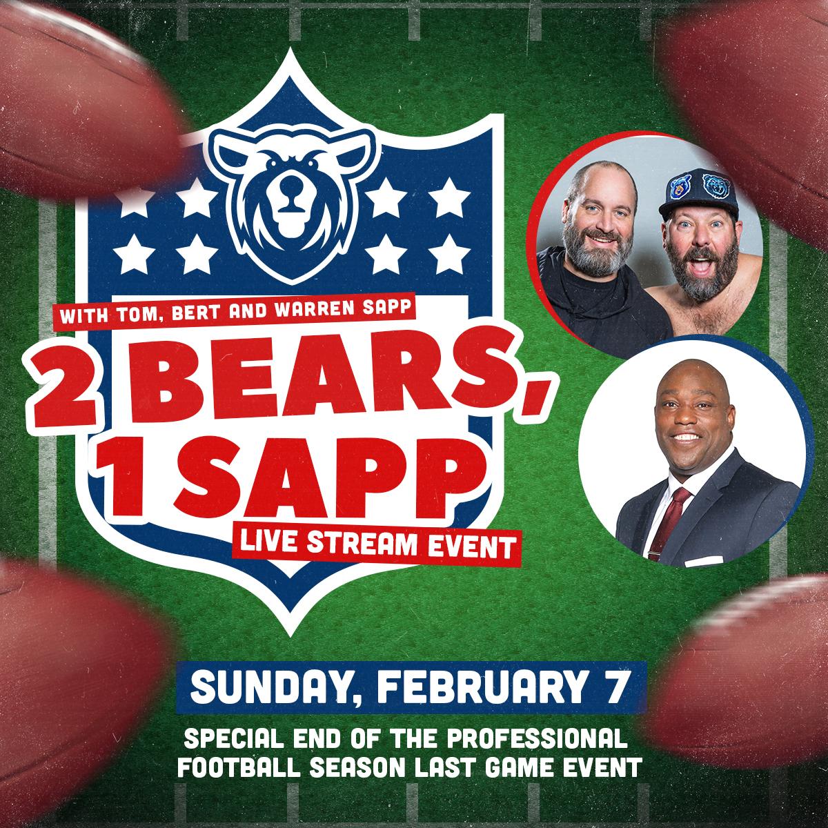 2 Bears, 1 Sapp - Livestream Event